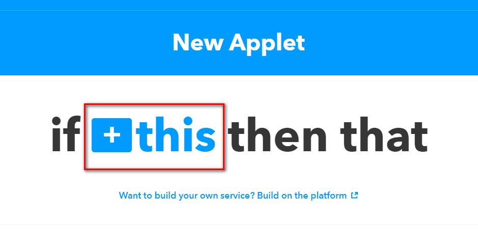 IFTTTでアプレットを作成する