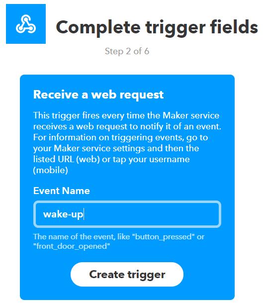IFTTTでWebhookをトリガーにし、コールするためにトリガーの名前を設定する